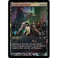 Zombie Apocalypse (Game Day top 8 promo)