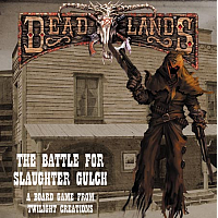 Deadlands (The Battle For Slaughter Gulch)
