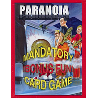 Paranoia (Mandatory Bonus Fun) Card Game