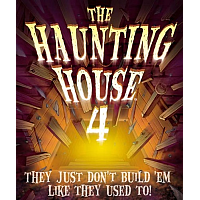 The Haunting House 4: They Just Don't Build'Em Like They Used To