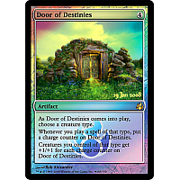 Door of Destinies (Morningtide Prerelease)