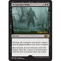 In Garruk's Wake (M15 launch day)