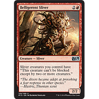 Belligerent Sliver