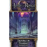 Lord of the Rings: The Card Game: Trouble In Tharbad