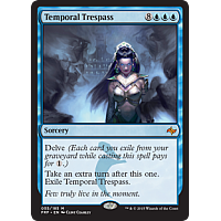 Temporal Trespass ( Foil )