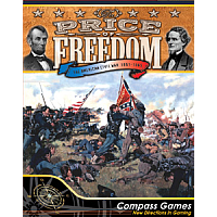 The Price Of Freedom (The American Civil War 1861-1865)