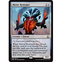 Matter Reshaper ( Oath of the Gatewatch Prerelease Foil )