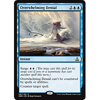 Overwhelming Denial ( Oath of the Gatewatch Prerelease Foil )