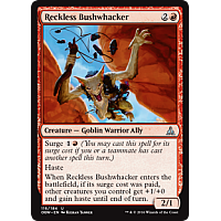 Reckless Bushwhacker