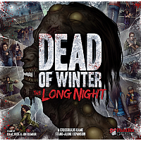 Dead Of Winter: A Crossroads Game - The Long Night