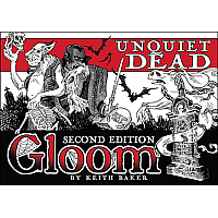 Gloom: Unquiet Dead (second Edition)