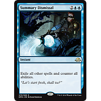 Summary Dismissal ( Foil ) (Eldritch Moon Prerelease)