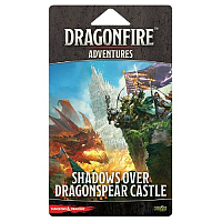 Dragonfire: Adventures – Shadows Over Dragonspear Castle