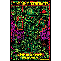 Dungeon Degenerates: Mean Streets