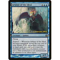 Arbiter of the Ideal ( Foil ) (Born of the Gods Prerelease)