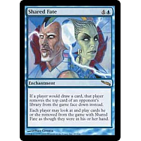Shared Fate ( Foil )